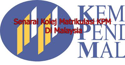 Senarai Kolej Matrikulasi KPM Di Malaysia