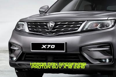 Harga dan Spesifikasi Proton SUV X70 2018