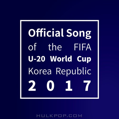 NCT DREAM – Trigger the fever (The Official Song of the FIFA U-20 World Cup Korea Republic 2017)
