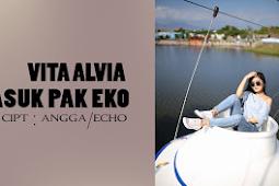 (7.76 MB) Vita Alvia - Masuk Pak Eko Mp3