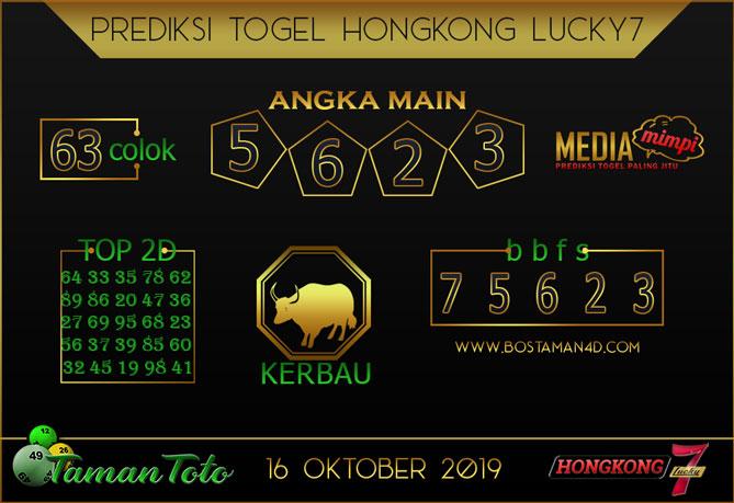 Prediksi Togel HONGKONG LUCKY 7 TAMAN TOTO 16 OKTOBER 2019