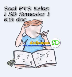Soal PTS Kelas 1 SD Semester 1 K13 doc