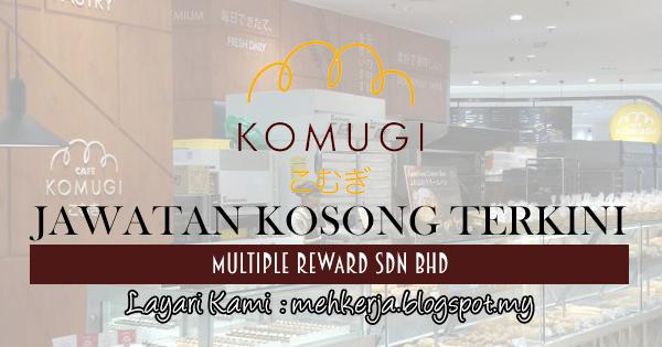 Jawatan Kosong Terkini 2017 di Multiple Reward Sdn Bhd mehkerja