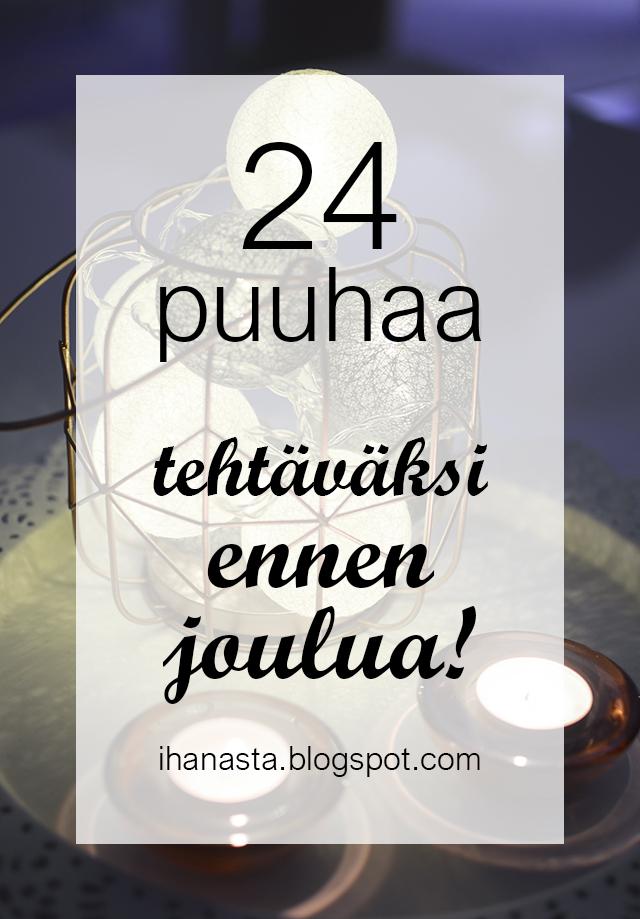 24 ideaa joulumielen kohottamiseksi