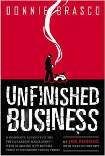 Books For Men Book Reviews! Donnie Brasco: Unfinished Business by Jospeh D. Pistone