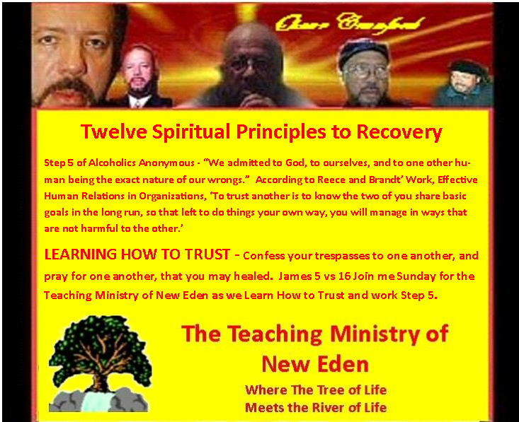 OCCM: Learning How to Trust - Step 5 of the 12 Spiritual Principles