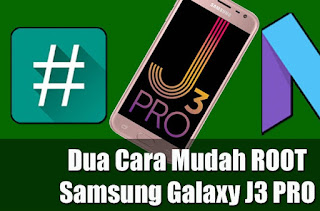 Cara Root Dan Install TWRP Samsung Galaxy J3 Pro SM-J330G