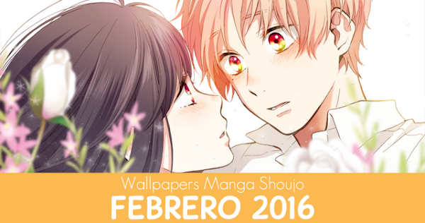 Wallpapers Manga Shoujo: Febrero 2016