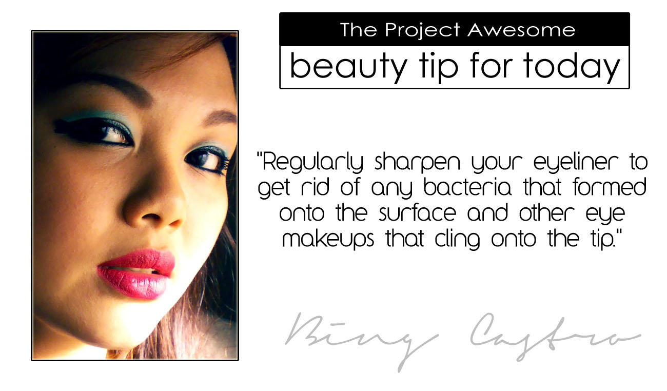 The Project Awesome: T.P.A. BEAUTY TIPS FOR TODAY! (8, 8, 8)