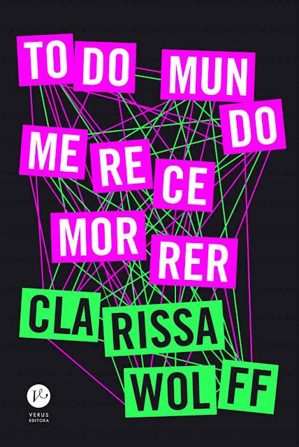 Todo mundo merece morrer - Clarissa Wolff