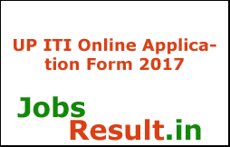 UP ITI Online Application Form 2017