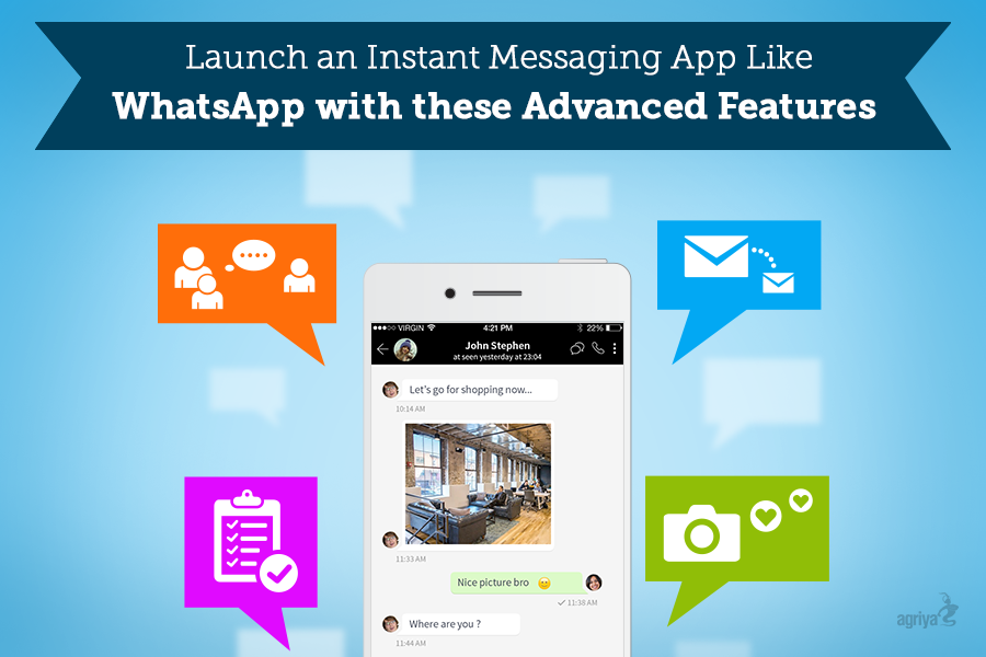 Launch an Instant Messaging App Like WhatsApp with these Advanced Features