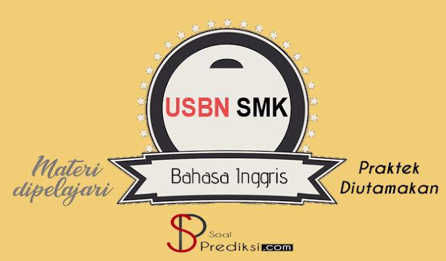 Latihan Soal dan Kunci Jawaban USBN Bahasa Inggris SMK 2019