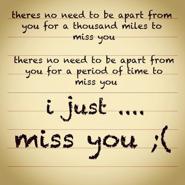 Sad I Miss You Quotes For Friends: Miss You Status For Whatsapp BBM