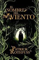 Crónica Del Asesino De Reyes, Primer Día: El Nombre Del Viento, de Patrick Rothfuss