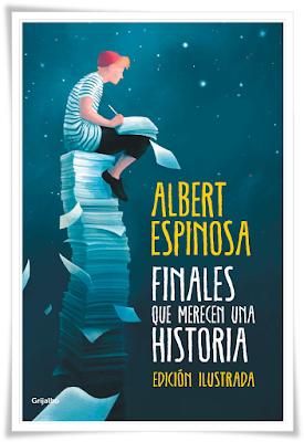 Finales que merecen una historia, Albert Espinosa