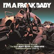 I'm A Freak Baby 2 - british underground heavy-psych 1968-1973 | Review