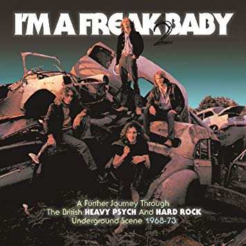 I'm A Freak Baby 2 - british underground heavy-psych 1968-1973 | Review