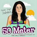 Lirik Lagu Juleha - 50 Meter