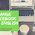 How to Change the Language Of Facebook to English