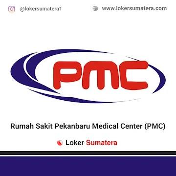 Lowongan Kerja Pekanbaru: Rumah Sakit Pekanbaru Medical Center (RS PMC) Mei 2021