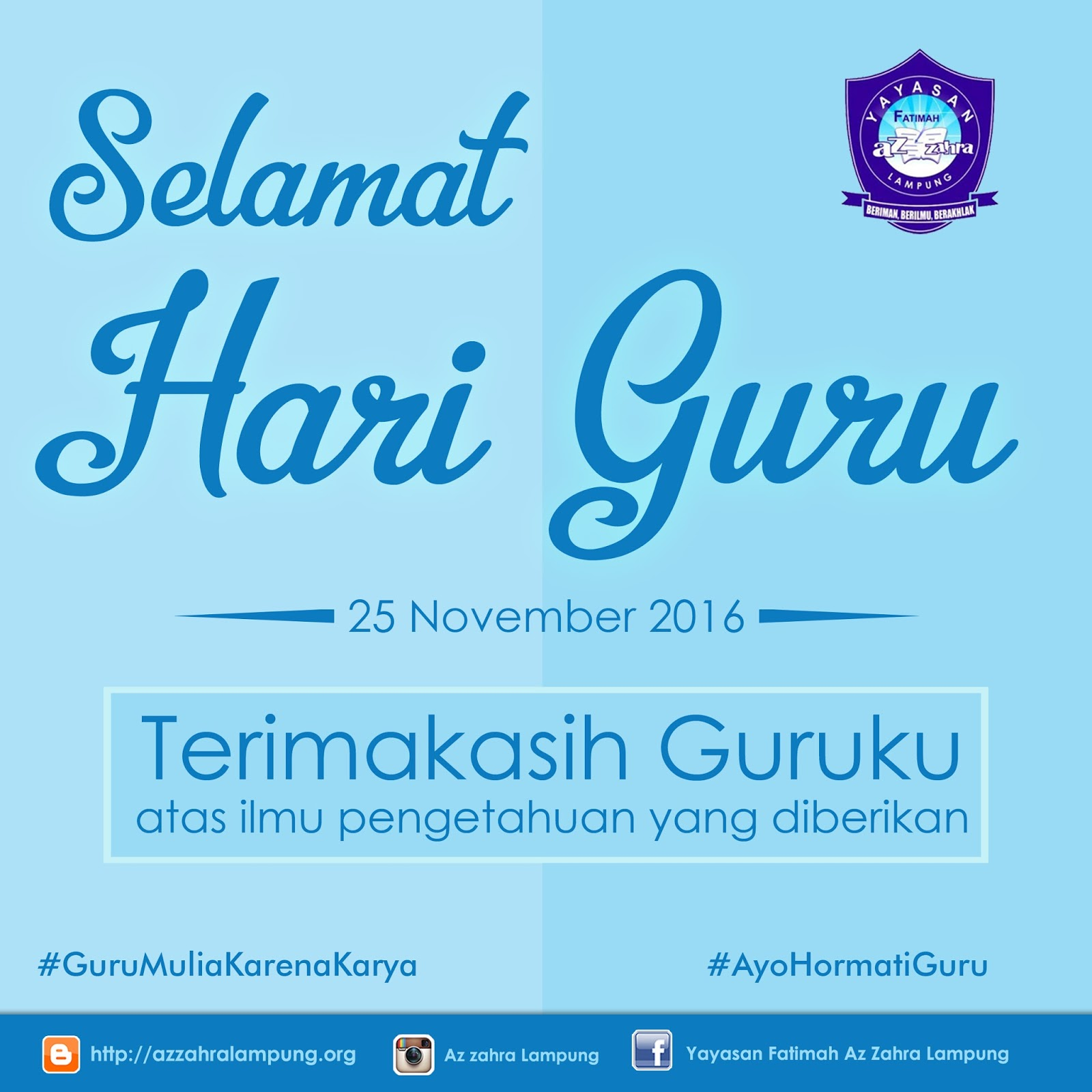 Selamat Hari Guru Nasional Terimakasih Guruku Yayasan Fatimah Az Zahra Lampung