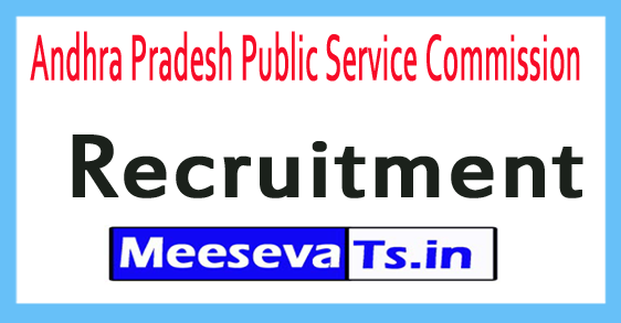 Andhra Pradesh Public Service Commission APPSC Recruitment Notification 2017