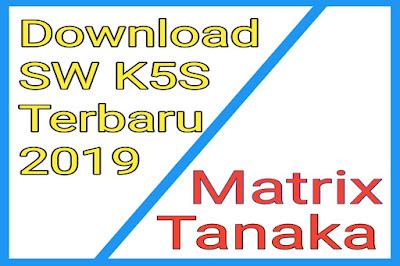 Download SW K5S Terbaru 2019