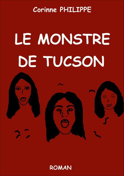 le monstre de tucson, roman, fantastique, corinne philippe, thriller