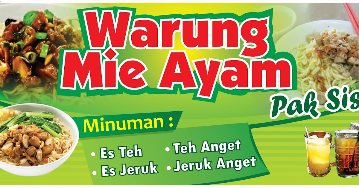 Dapatkan Inspirasi Untuk Banner Mie Ayam Bakso Cdr - Erlie ...