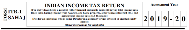 ITR-1 Form for AY 2019-20 (FY 2018-19)