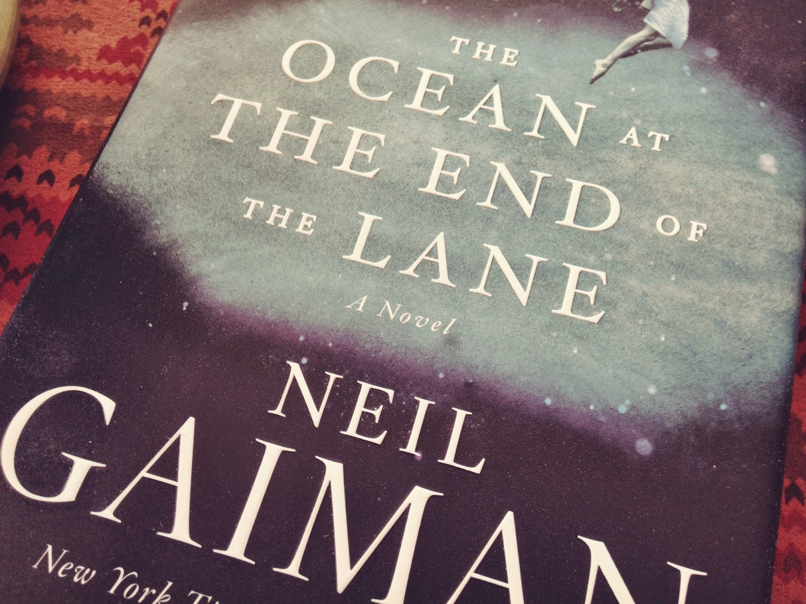 The Ocean At The End Of The Lane By Neil Gaiman: Oh Whimsical Me: 1 Book A Month / February, March, & April