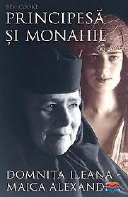 Principesa si monahie. Domnita Ileana – Maica Alexandra