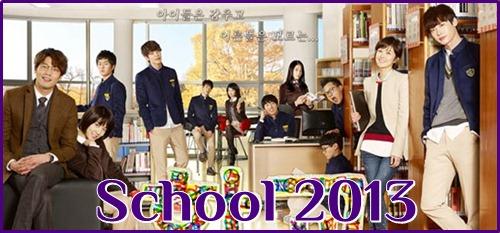 Its Drama Time Korean Drama School 2013