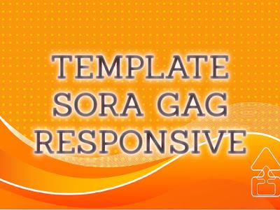 Template Terbaru 2017 Sora Gag Blogger Download Gratis