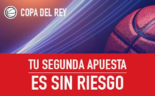 sportium promocion Copa Rey ACB sin riesgo