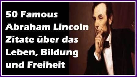 50 Famous Abraham Lincoln Zitate Sprüche über Das Leben