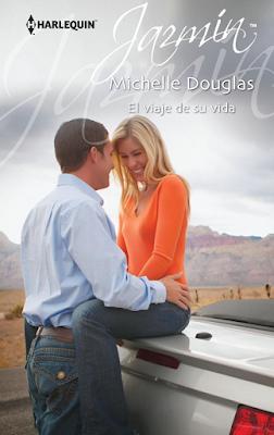 Michelle Douglas - El Viaje de su Vida