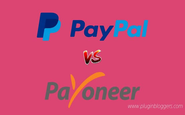 PayPal vs Payoneer : Complete Comparison Between Two Giants by PlugInBloggers