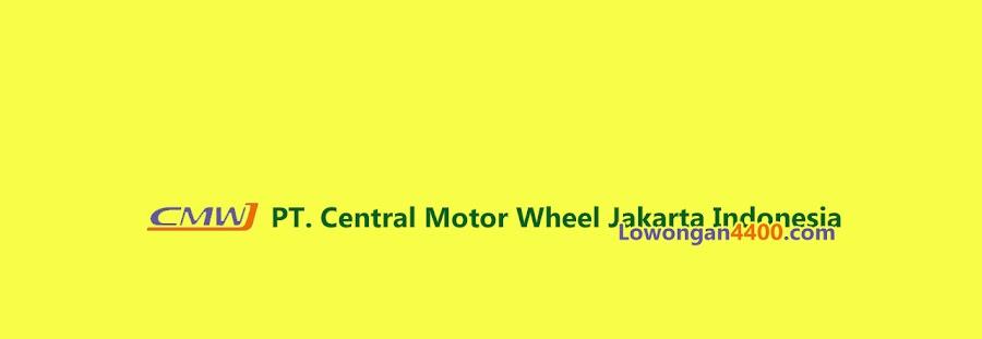 Lowongan Kerja PT. Central Motor Wheel Jakarta Indonesia Karawang