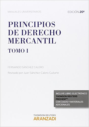 Principios De Derecho Mercantil (Tomo I) (Manuales
