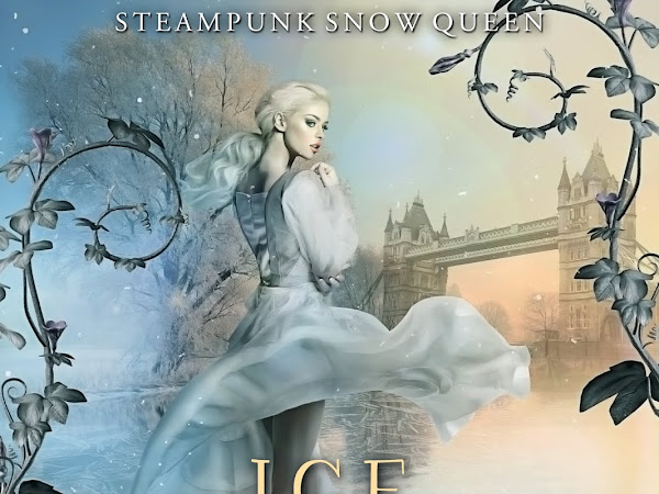 New Release: Ice and Embers: Steampunk Snow Queen