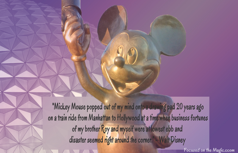 Disney Quote of the Day ~ Walt Disney ~ Focused on the Magic