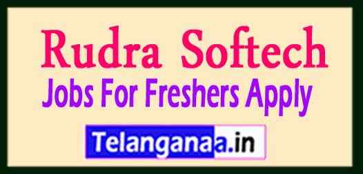 Rudra Softech Recruitment Jobs For Freshers Apply