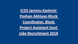 ICDS Jammu Kashmir Poshan Abhiyan Block Coordinator, Block Project Assistant Govt Jobs Recruitment 2019