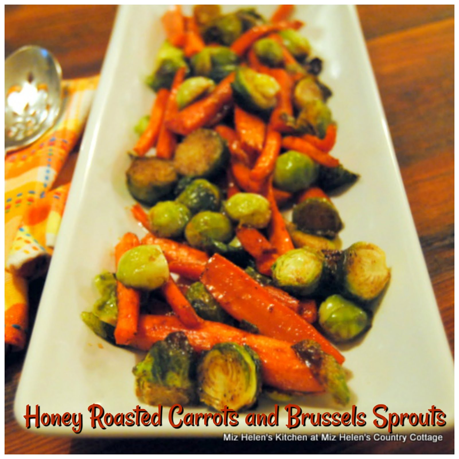 Honey Roasted Carrots and Brussels Sprouts