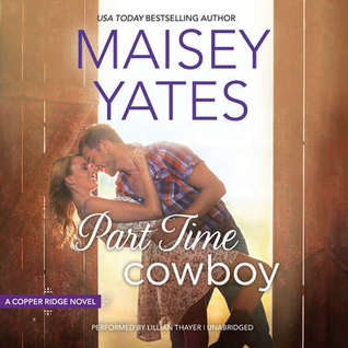 https://www.goodreads.com/book/show/26068159-part-time-cowboy