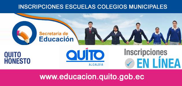 Inscripciones Escuelas Colegios Municipales de Quito 2017 - 2018