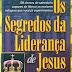 Os Segredos da Liderança de Jesus - Mike Murdock