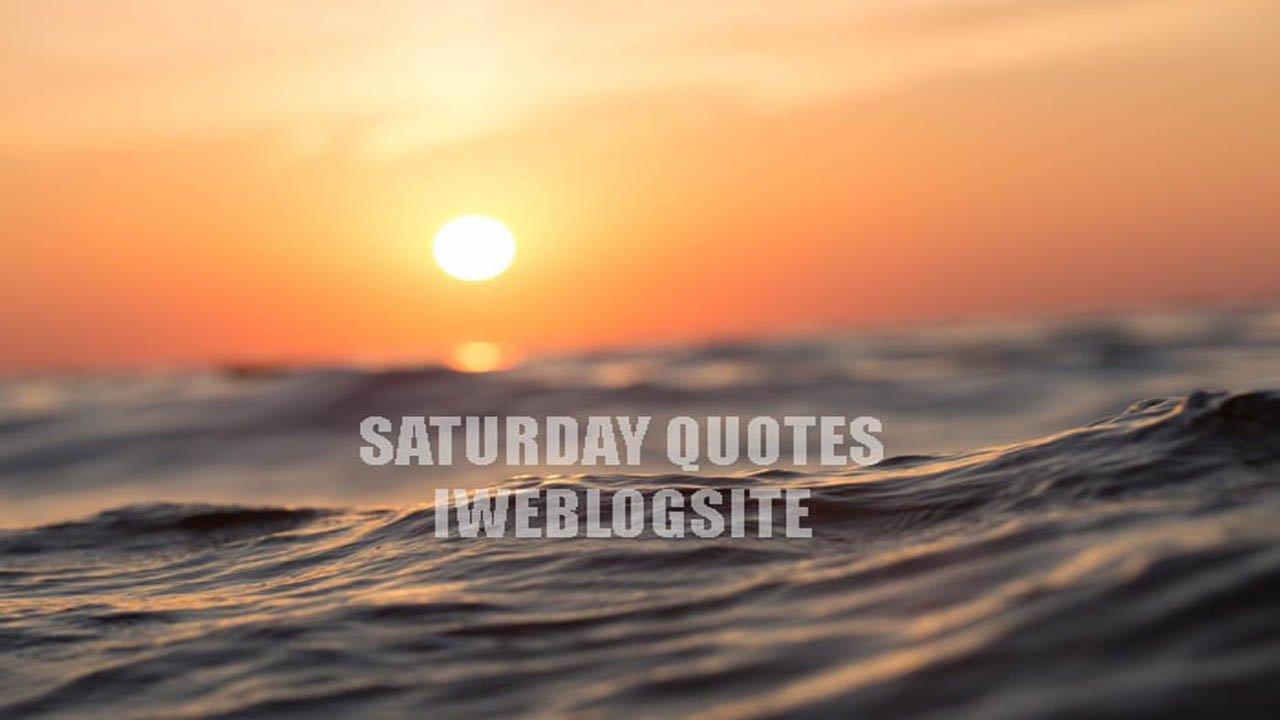 saturday quote